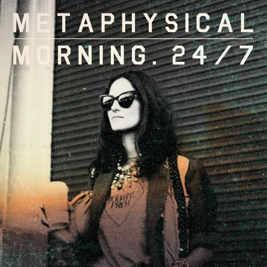 METAPHYSICAL-MORNINGS